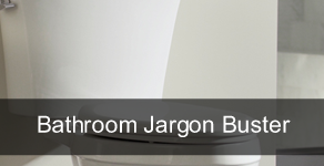 Bathroom Jargon Buster