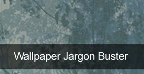 Wallpaper Jargon Buster