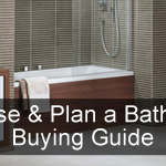 Choose & Plan a Bathroom Buying Guide