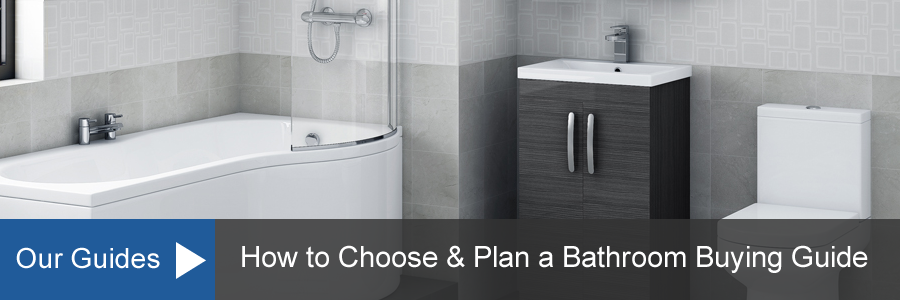 How to Choose & Plan a Bathroom