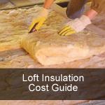 Loft Insulation Cost UK