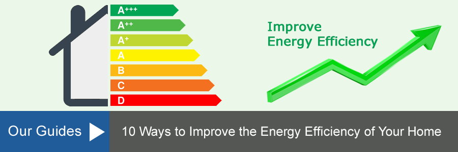 10 Ways To Improve Energy Efficiency In your Home Guide