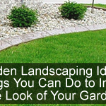 Best Garden Landscaping Ideas