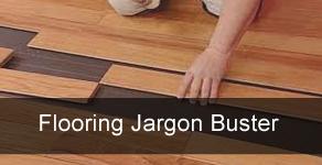 Flooring Jargon Busters